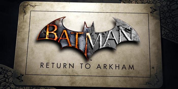Batman : Return to Arkham Çıkış Videosu Yayınlandı!